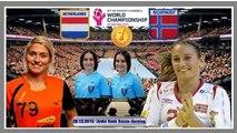 Handball 2015 NEDERLAND NORGE FINAL World Women s Handball Championship