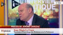 Procès de Jérôme Cahuzac - Jean-Marie Le Guen : « Je lui en veux encore »