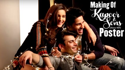 The Making Of The Poster | Kapoor & Sons | Sidharth Malhotra, Alia Bhatt, Fawad Khan