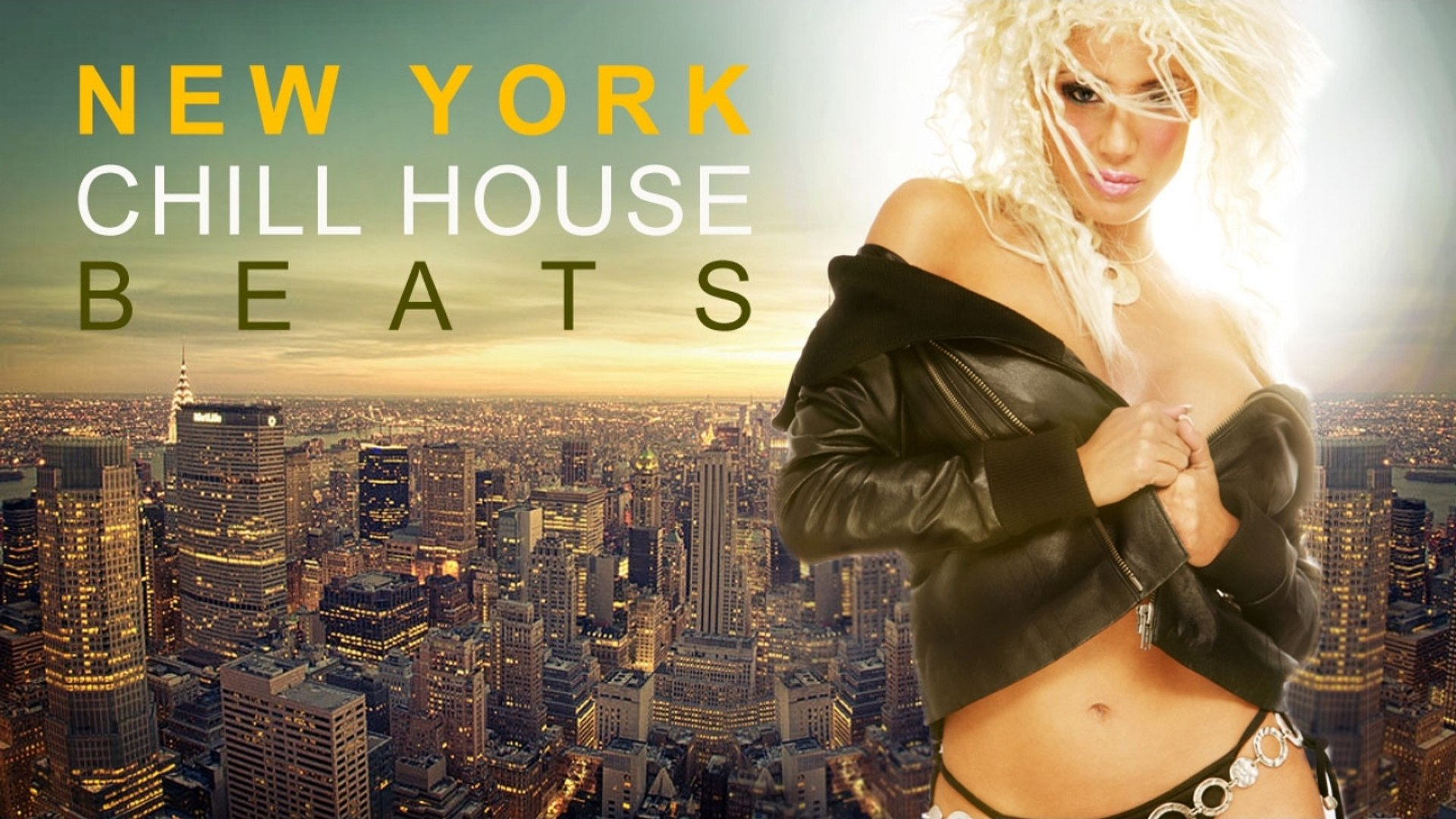 NEW YORK ✭ Chill House Beats | - Essential Deep Grooves from the Coolest Bars & Clubs