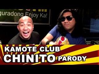 CHINITO PARODY by Sir Rex Kantatero & Pakito Jones (Kamote Club - BAGITO)