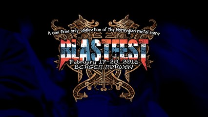 BLASTFEST 2016 - Celebration Of The Norwegian Metal Scene (Trailer)