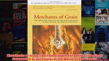 Download PDF  Merchants of Grain The Power and Profits of the Five Giant Companies at the Center of the FULL FREE