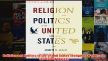 Download PDF  Religion and Politics in the United States Religion  Politics in the United States FULL FREE