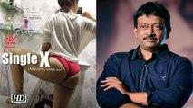 Single X Erotic Short Film First Look Ram Gopal Varma