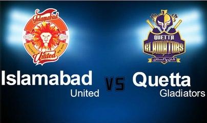 Islamabad United Vs Quetta Gladiators Full Highlights PSL T20 Match 1