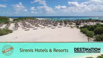 Worldwide Guide: Sirenis Hotels & Resorts