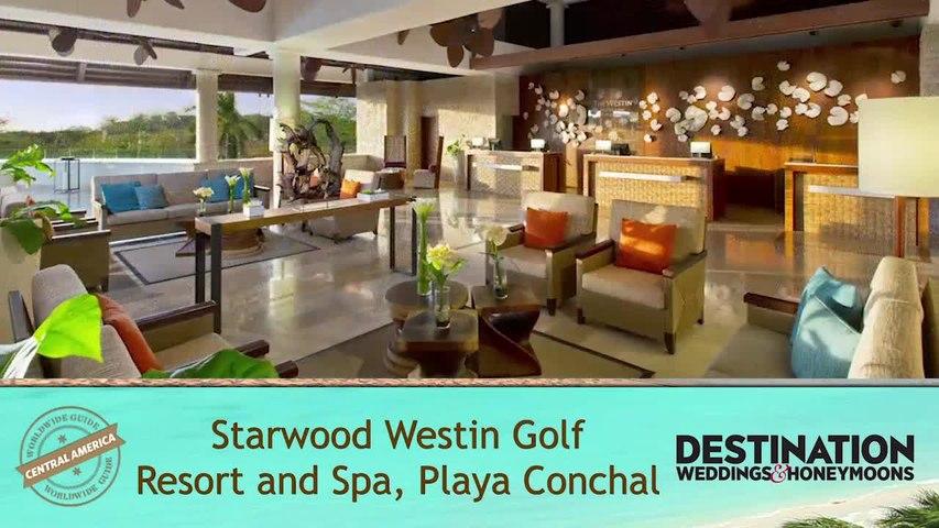 Worldwide Guide: Starwood Golf Westin Resort and Spa Playa Conchal