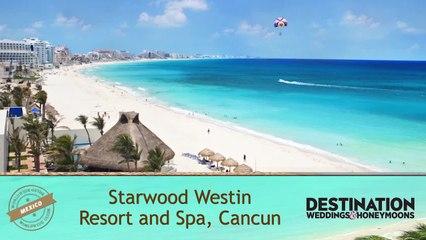 Worldwide Guide: Westin Resort and Spa, Cancun