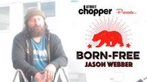 Born Free Invited Builder / Jason Webber