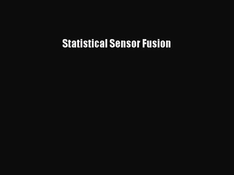(PDF Download) Statistical Sensor Fusion PDF
