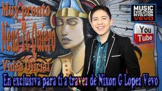 Nena Te Quiero Video Oficial Cantautor Nixon G Lopez Nixon G