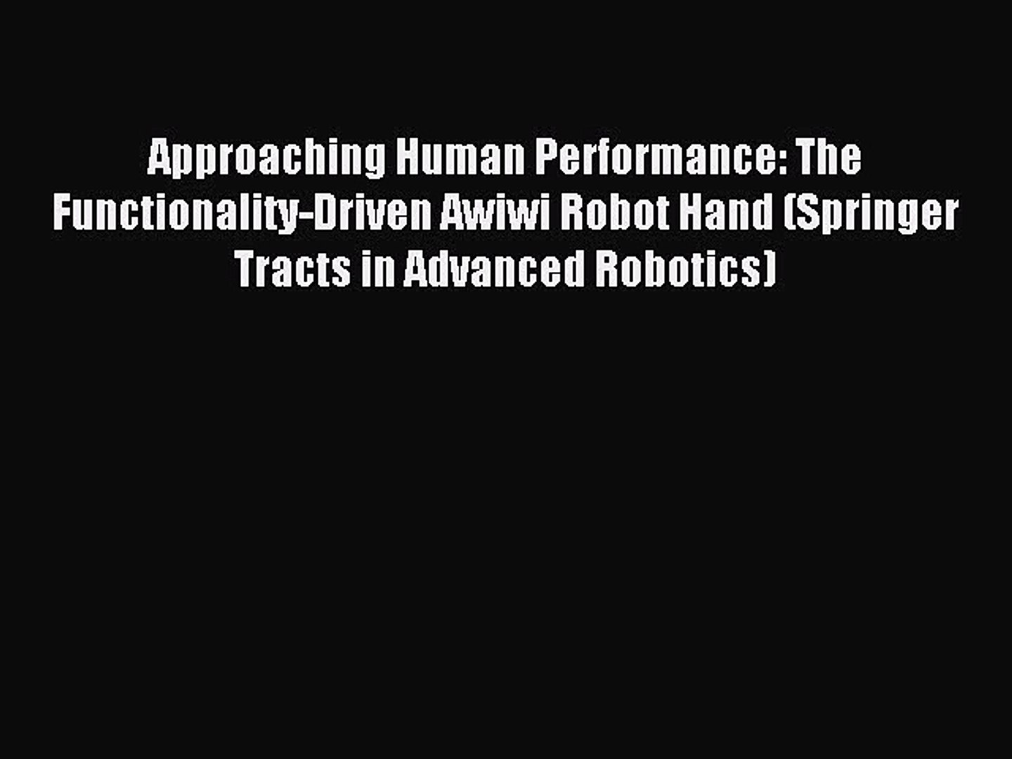 Approaching Human Performance: The Functionality-Driven Awiwi Robot Hand