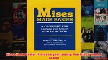 Download PDF  Mises Made Easier  A Glossary for Ludwig Von Mises Human Action FULL FREE