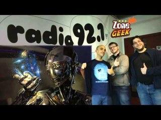 CYBORGS & ANDROÏDES - Zone Geek  à la radio