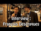 Interview au CC : Francois Descraques