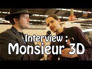 Interview au CC : Monsieur 3D