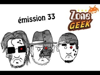 Zone Geek émission 33 : Terminator 2 et les suites qui surpassent l'original