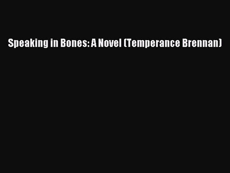 Speaking in Bones (Temperance Brennan, Book 18)