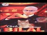 الشاب بلال- مازال قلبي من الكيّة مابرا Cheb Bilal- Mazal Galbi Men Lkiya Ma Bra