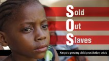 SOS:  Sold Out Slaves. Kenya's growing child prostitution crisis (Trailer). Premiere on 12/02