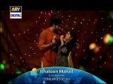 Khatoon Manzil - Last Episode - promo on Ary Digital 10th February 2016