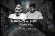 Sansar Salvo & 50 Cent feat. Mafsal & Pit10 - Kim Ele Verdi Bizi (remix)