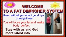 Fat Diminisher Review - How to Lose your weight without pills with the help of Diet Plan