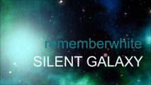 SILENT GALAXY by Remember White / dance synth electro electronica air jarre tiesto guetta deadmau5 dj bass house trance