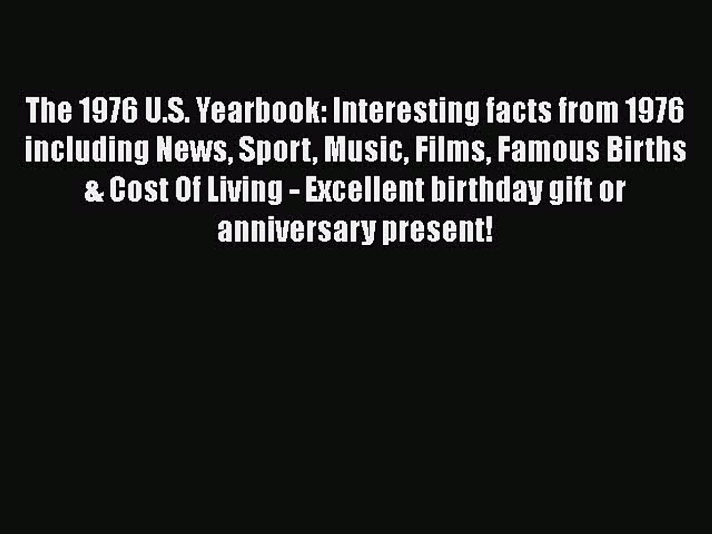 [PDF Download] The 1976 U.S. Yearbook: Interesting facts from 1976 including News Sport Music