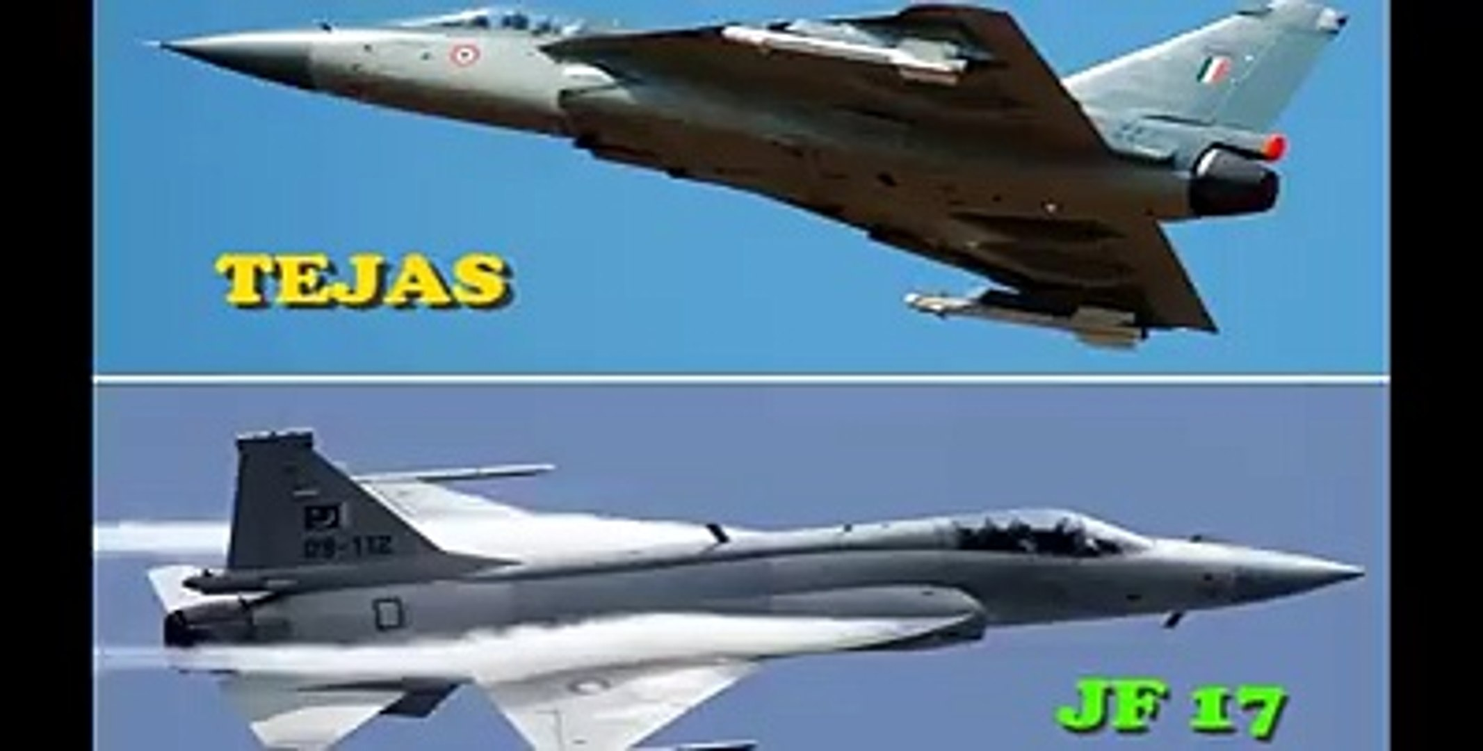 PAF JF- 17 Thunder Vs IAF LCA Tejas (Performance comparison)