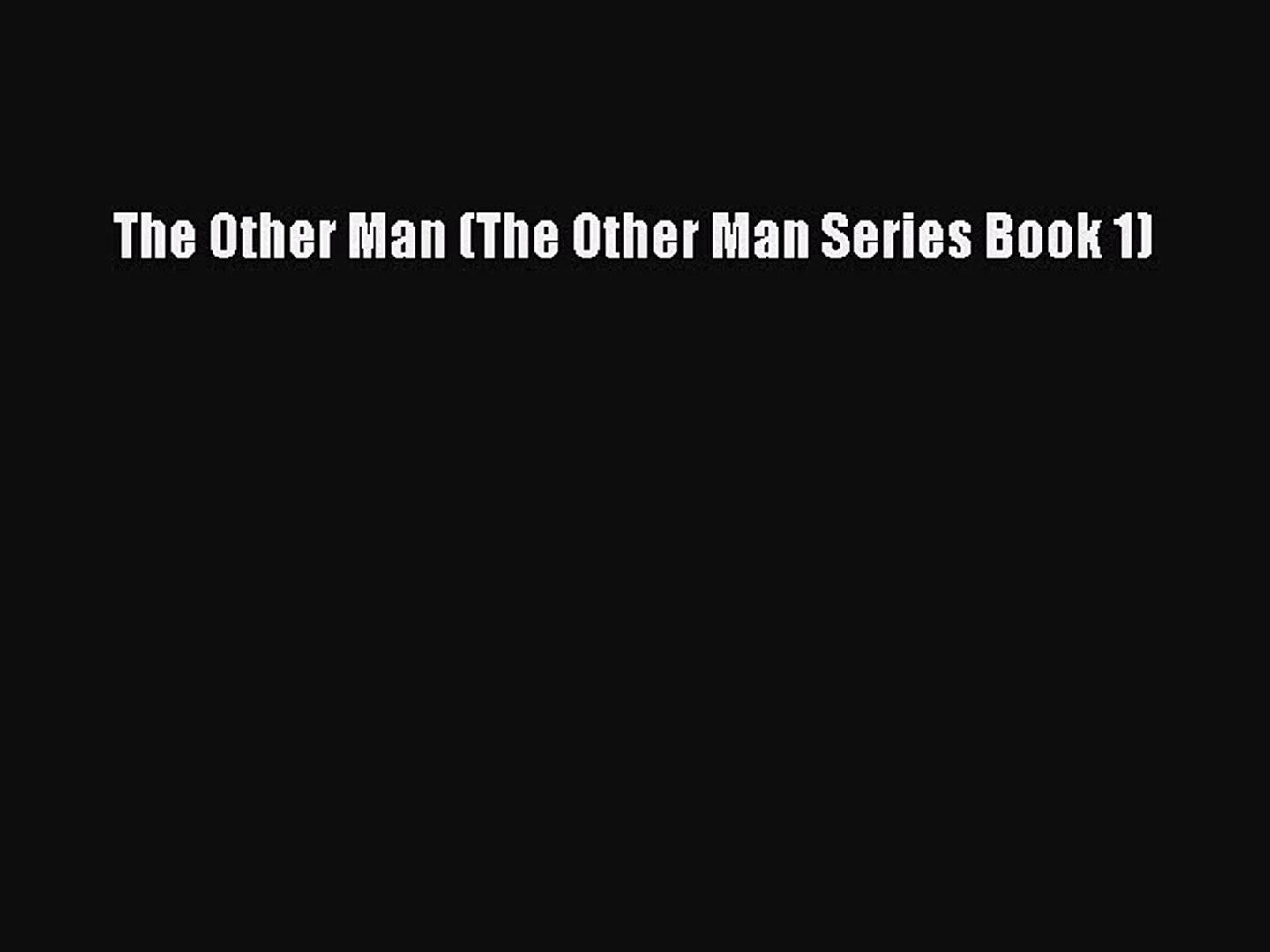 Download The Other Man (The Other Man Series Book 1) PDF Online