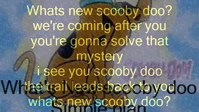 Whats New Scooby Doo - Simple Plan + Lyrics