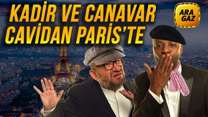 Ara Gaz Radyo Tiyatrosu: Kadir ve Canavar Cavidan Paris'te