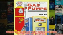 Download PDF  Ultimate Gas Pump ID and Pocket Guide Identification Identification and Price Guide FULL FREE
