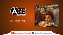 Gülesin & Ahmet Ece - Yavrum Kayıp