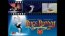 Bugs Bunny at the Symphony II: Rabbit of Seville Excerpt