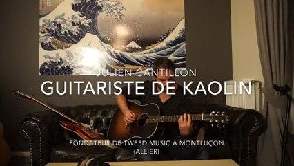 Julien Cantillon guitariste auteur compositeur de Kaolin