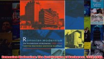 Download PDF  Romanian Modernism The Architecture of Bucharest 19201940 FULL FREE