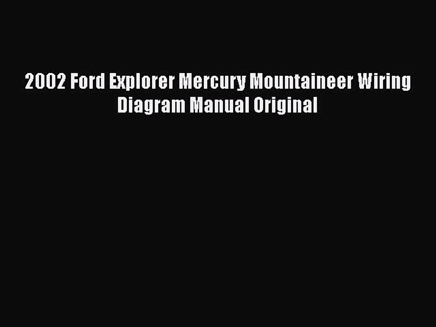2002 ford explorer wiring diagram pdf download  2002 ford explorer mercury mountaineer wiring 2002 ford explorer wiring harness diagram 2002 ford explorer mercury mountaineer