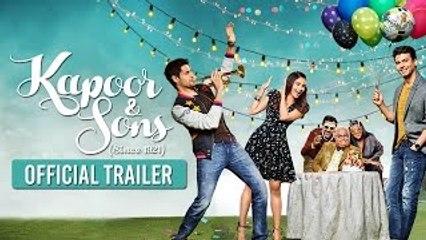 Kapoor & Sons - HD Hindi Movie Trailer [2016] Sidharth Malhotra, Alia Bhatt, Fawad Khan