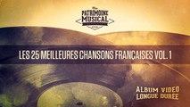 Les 25 meilleures chansons françaises Vol. 1 (Compilation)