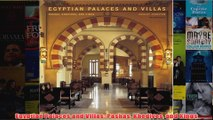 Download PDF  Egyptian Palaces and Villas Pashas Khedives and Kings FULL FREE