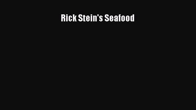 (PDF Download) Rick Stein's Seafood Read Online