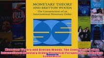 Download PDF  Monetary Theory and Bretton Woods The Construction of an International Monetary Order FULL FREE