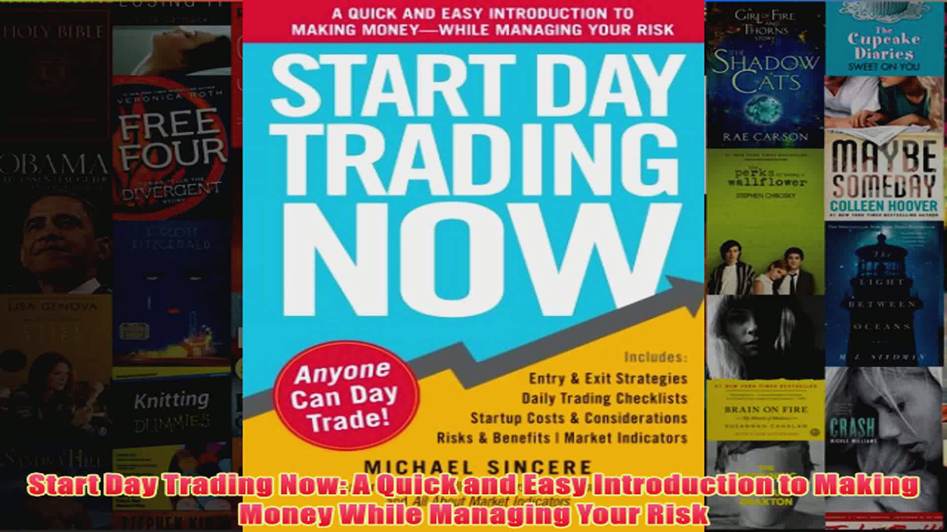 Download PDF  Start Day Trading Now A Quick and Easy Introduction to Making Money While Managing Your FULL FREE
