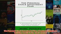 Download PDF  The Personal Stock Investment Plan A beginners guide to building wealth in the stock FULL FREE