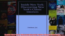 Download PDF  Inside New York Discovering New Yorks Classic Interiors FULL FREE
