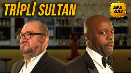 Ara Gaz Radyo Tiyatrosu: Tripli Sultan