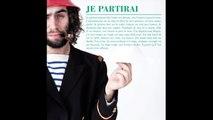 Les Garçons Trottoirs - Je partirai - stream video